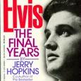 ELVIS THE FINAL YEARS