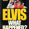 Elvis What Happened ?